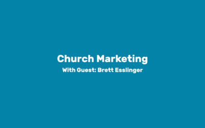 Module 6: Church Marketing
