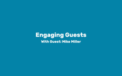 Module 5: Engaging Guests