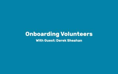 Module 5: Onboarding Volunteers