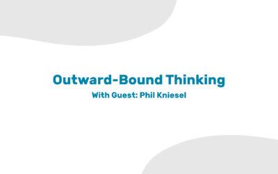 Outward-Bound Thinking