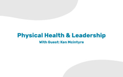 How Physical Health Affects Leadership