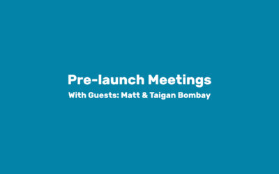 Module 4: Pre-launch Meetings
