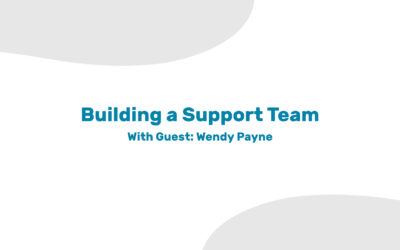 Building a Support Teams for Tough Seasons